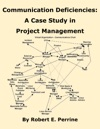 Communication Deficiencies A Case Study In Project Management
