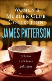 The Women's Murder Club Novels, Volumes 1-3 read online