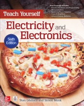 Teach Yourself Electricity And Electronics, 6th Edition