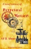 A Brief History of Perpetual Motion