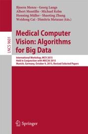 Medical Computer Vision Algorithms For Big Data