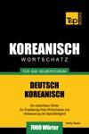 Wortschatz Deutsch-Koreanisch Fr Das Selbststudium 7000 Wrter