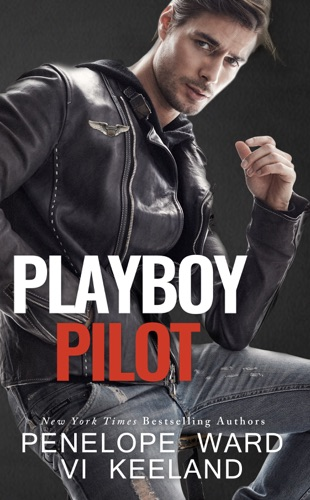 Penelope Ward & Vi Keeland - Playboy Pilot