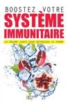 Boostez Votre Systme Immunitaire