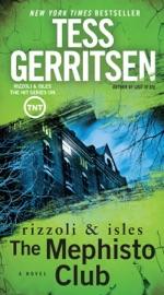 The Mephisto Club - Tess Gerritsen by  Tess Gerritsen PDF Download