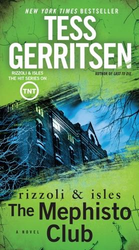 Tess Gerritsen - The Mephisto Club