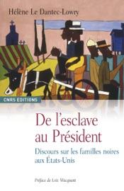 De L Esclave Au Pr Sident