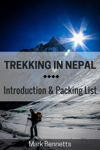 Trekking in Nepal: Introduction and Packing List