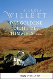 Das goldene Licht des Himmels - Marcia Willett by  Marcia Willett PDF Download