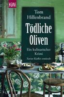 Tom Hillenbrand - Tödliche Oliven artwork