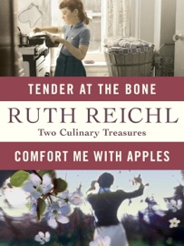 Comfort Me with Apples and Tender at the Bone: Two Culinary Treasures PDF Download