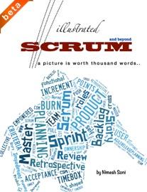 Illustrated Scrum - Nimesh Soni