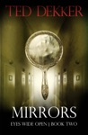 Mirrors Eyes Wide Open Book 2