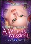 A Witchs Mission Beautiful Magick 1