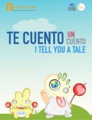 Te cuento un cuento / I Tell You a Tale