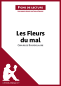 Les Fleurs du mal de Baudelaire (Fiche de lecture)