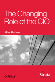 The Changing Role of the CIO