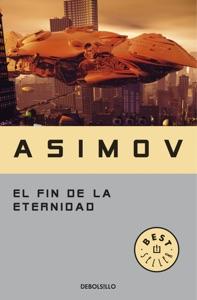 El fin de la eternidad Book Cover