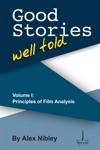 Good Stories Well Told Volume I