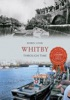 Whitby Through Time