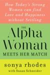 The Alpha Woman Meets Her Match