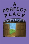 A Perfect Place