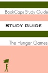 Study Guide The Hunger Games - Book One A BookCaps Study Guide