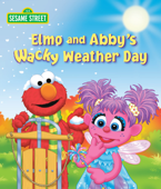 Elmo and Abby's Wacky Weather Day (Sesame Street)