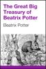 Beatrix Potter - The Great Big Treasury of Beatrix Potter artwork