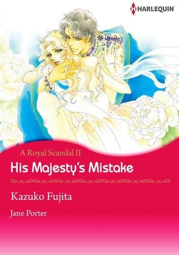 Kazuko Fujita & Jane Porter - His Majesty's Mistake