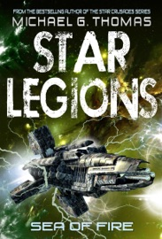 Sea Of Fire Star Legions The Ten Thousand Book 5