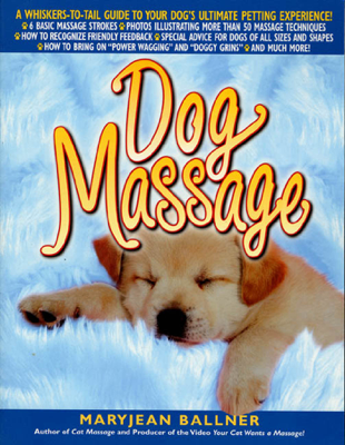 Dog Massage - Maryjean Ballner book