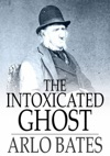 The Intoxicated Ghost