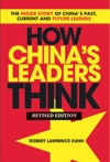 How Chinas Leaders Think