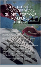 Good Clinical Practice Gcp Eregs Guides For Your Reference Book 2