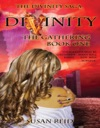 Divinity The Gathering Book One