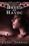 Breed Of Havoc