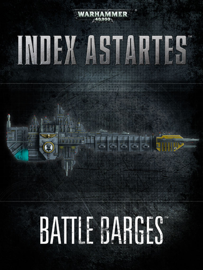 Index Astartes: Battle Barges