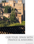 Our Tour: Spain with France & Andorra