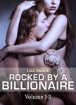 Boxed Set: Rocked by a Billionaire – Vol. 1-3