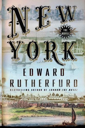 Edward Rutherfurd - New York: The Novel