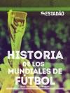 Historia De Los Mundiales De Ftbol