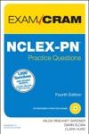 NCLEX-PN Practice Questions Exam Cram 4e