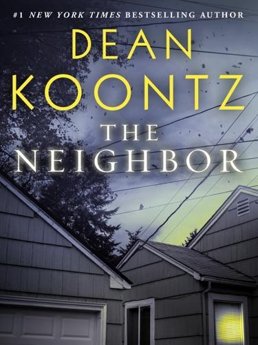 Dean Koontz - The Neighbor (Short Story)