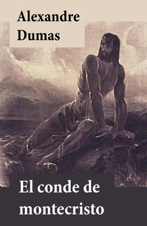 El conde de Montecristo  - Alexandre Dumas