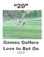 """""""20"""" Games Golfers Love To Bet On"""