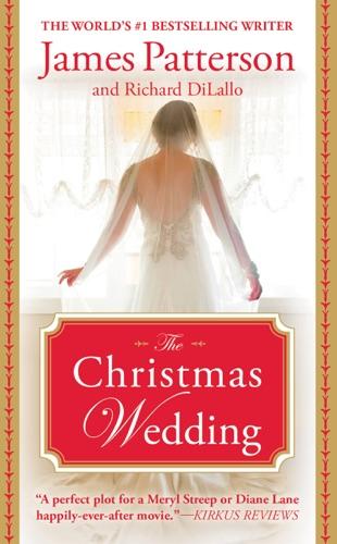 James Patterson & Richard DiLallo - The Christmas Wedding
