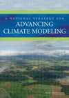 A National Strategy For Advancing Climate Modeling