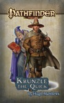 Pathfinder Tales Krunzle The Quick