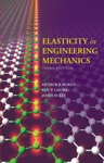 Elasticity In Engineering Mechanics
